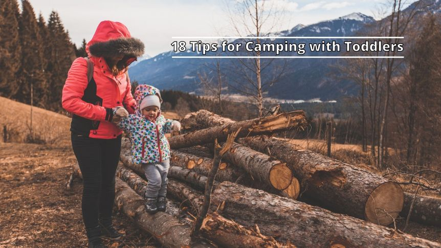 18 Tips for Camping with Toddlers