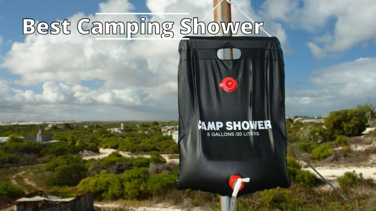 Best Camping Showers in 2021