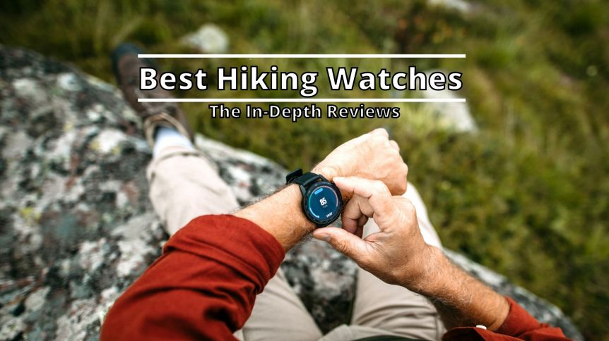 Best Hiking Watches in 2021 - The In-Depth Reviews