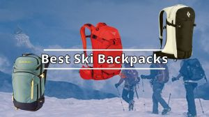 Best Ski Backpacks in 2021