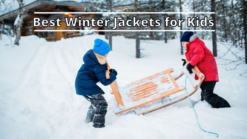 Best Winter Jackets for Kids