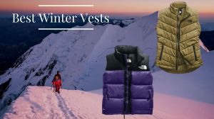 Best Winter Vests 2021
