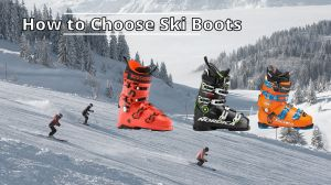 How to Choose Ski Boots (Helpful Size Chart)