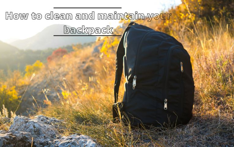 How to Clean and Maintain your Backpack