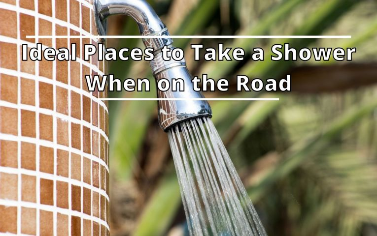 Ideal Places to Take a Shower When on the Road